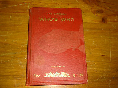 1910 The Canadian Who's Who Biographies First Edition