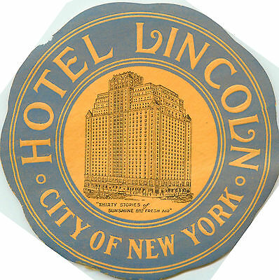 Hotel Lincoln ~NEW YORK CITY~ Great Old Luggage Label, circa 1940