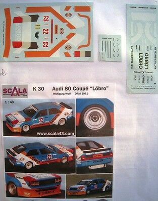 AUDI 80 COUPE n° 22 LOBRO DRM 1981 WOLF DECAL 1/43e SCALA 43