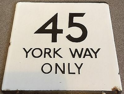 London Transport Bus Stop E-Plate Route 45 York Way Only Rare Route Variant
