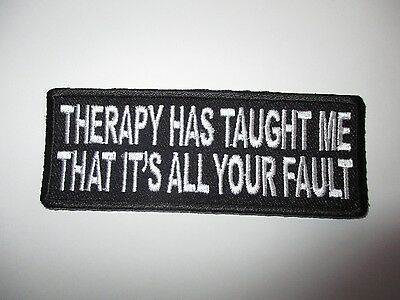 Therapy has taught me.....Embroidered Patch Sew/Iron Rider biker Motorcycle vest