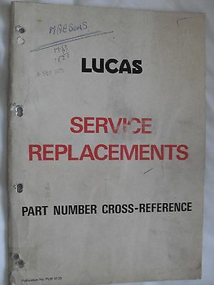 LUCAS  1975  PART  NUMBER  CROSS- REFERENCE  CATALOGUE   (Ref 61)