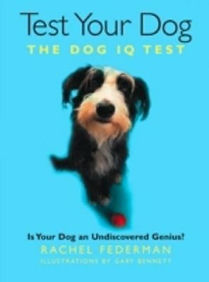 Test Your Dog: Is Your Dog an Undiscovered Genius? (Paperback)-G003