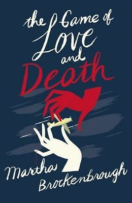 The Game of Love and Death - Martha Brockenb NEW Paperback 02/04/2015-F005
