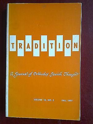 Tradition - a journal of Orthodox Jewish thought - vol 16 no. 5 (Fall 1977)