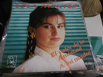 Single Lola Montes - El Valor De La Amistad - Horus Spain 1986 Vg+