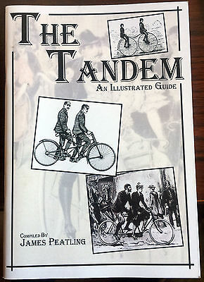 * THE TANDEM: An Illustrated Guide * J Peatling new book vintage bicycle antique