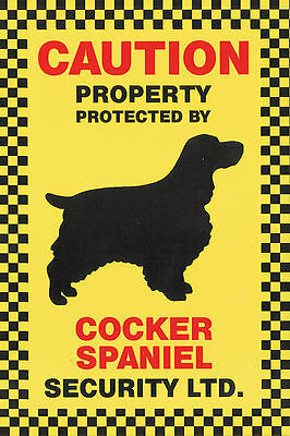 Caution Property Protected By Cocker Spaniel Security Ltd. Dog Pet Sign