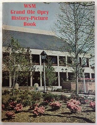 WSM Grand Ole Opry History : Picture Book (1974, Paperback, 144 pages)