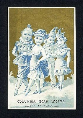 COLUMBIA SOAP WORKS San Francisco Trade Card 1880's - Young People in Costume
