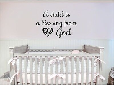 A Child is A Blessing from God Wall Decal Nursery Sticker Family Wall Decor