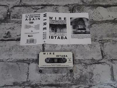 WIRE - Its Beginning To And Back Again / Cassette Album Tape / IBTABA / A3082