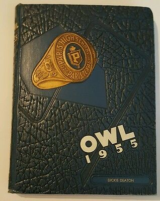 PARIS TEXAS  HIGH SCHOOL Annual YEAR BOOK 1955 OWL's, DICKIE DEATON