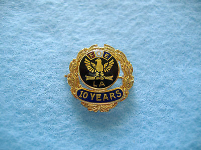 Vintage Fraternal Order Of Eagles 10 Years Ladies Auxilliary Pin-Foe La