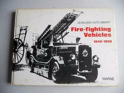 Fire Fighting Vehicles 1840-1950, Olyslager Auto Library HB Warne 1st 1972