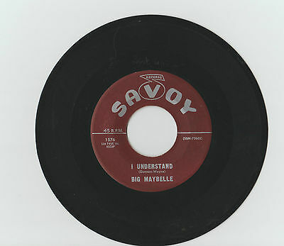 BIG MAYBELLE  I understand/Some of these days    SAVOY 1576 Ex --