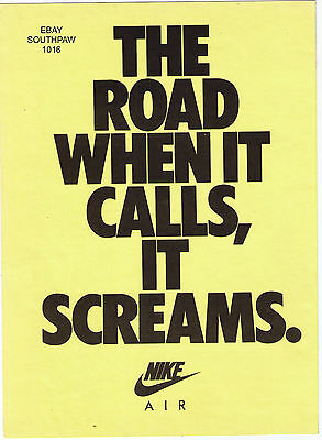 1990 NIke AIR 'THE ROAD WHEN IT CALLS, IT SCREAMS' Vintage Print Advertisement