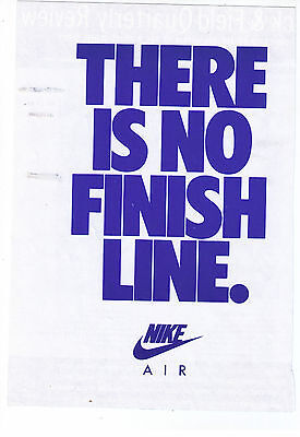 1991 NIke AIR 'THERE IS NO FINISH LINE' Vintage Print Advertisement
