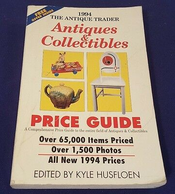 1994 ANTIQUE TRADER Antiques & Collectibles Price Guide Paperback Book