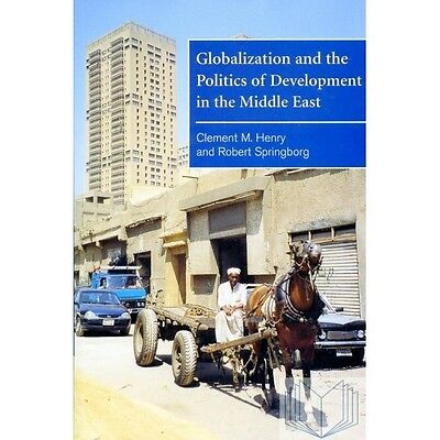 Globalization and the Politics of Development in the Middle East (Hardback)