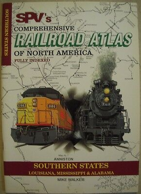 SPV's COMPRHENSIVE RAILROAD ATLAS (FULLY INDEXED) – SOUTHERN STATES - 2001