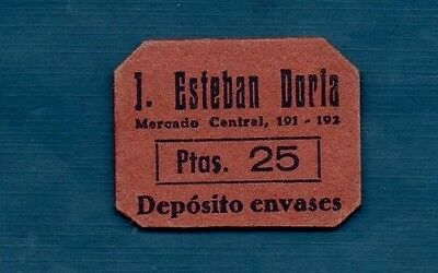 SPAIN -   DEPOSITO ENVASES 25 pts   - SCARCE   UNUSUAL   TYPE