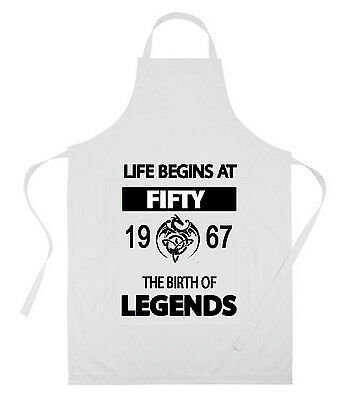 LIFE BEGINS AT FIFTY 50 ≈ 1967 THE BIRTH OF LEGENDS fun APRON 50th birthday gift