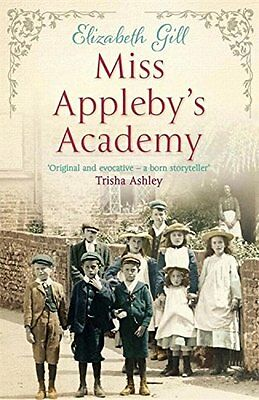 Miss Appleby's Academy, Gill, Elizabeth, New Book