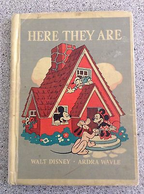 Here They Are Book 1940  Walt Disney Told by Ardea Wavle Illustrated Walt Disney
