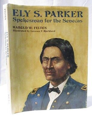 Biography: Ely S. Parker: Spokesman for the Seneca Indians