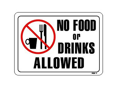 """No Food or Drinks Allowed 10""""x14"""" Sign - RS-1"""