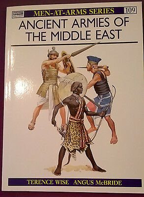 Ancient Armies of the Middle East (opsrey book men at arms 109)