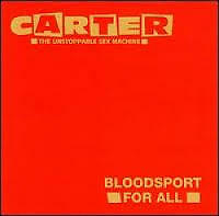 Carter the unstoppable sex machine Bloodsport For All vinyl 12""
