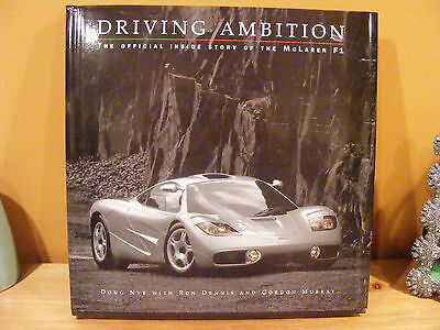 DRIVING AMBITION--Story of the McLaren F1-- Doug   Nye