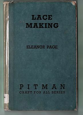 "Book ""lace Making""  By Eleanor Page 1952 Reprint"