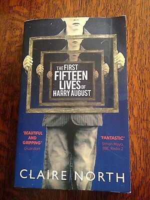 The First Fifteen Lives of Harry August by Claire North (Paperback, 2014)