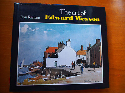 The Art of Edward Wesson by Ron Ranson  (Hardcover)