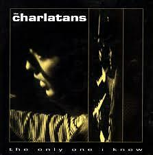 "The Charlatans The Only One I Know 12"" vinyl Good nick"