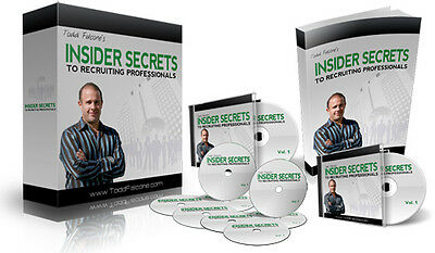 Todd Falcone Insider Secrets to Recruiting Professionals Home Study How To Guide