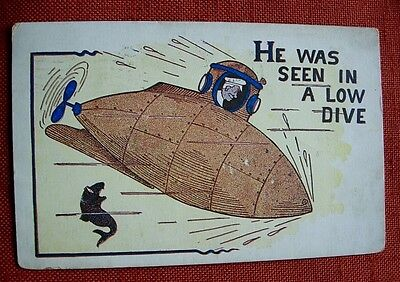 1910 HE WAS SEEN IN A LOW DIVE Man in GOOFY SUBMARINE Postcard