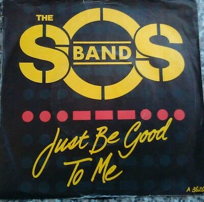 """THE S.O.S. BAND - Just Be Good To Me (7"""") (VG+/VG-)"""
