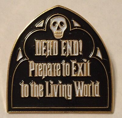 Pin 2028 DLR - Haunted Mansion Exit Sign (Dead End)