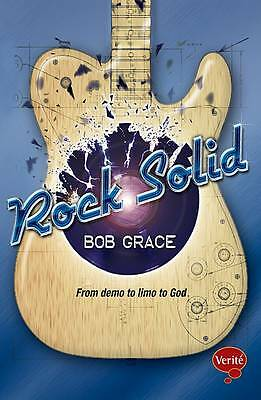 Rock Solid: From Demo to Limo to God by Bob Grace Paperback,