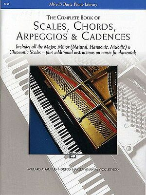 The Complete Book Of Scales, Chords Arpeggios And Cadences. Piano Sheet Music