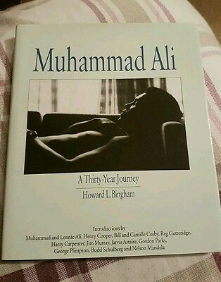 Muhammad Ali A Thirty Year Journey. Signed by Muhammad Ali & Howard Bingham 1993