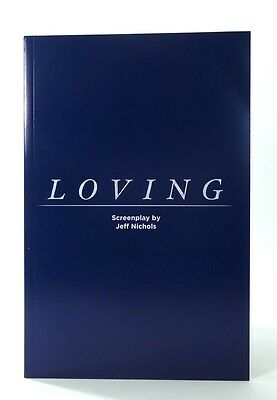 2016 LOVING Screenplay Script Jeff Nichols Joel Edgerton Ruth Negga