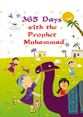 365 Days With The Prophet Muhammad-Islamic Bedtime Story For Kids