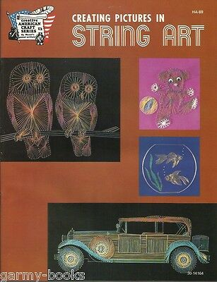 Creating Pictures in String Art HA69 1978 Vintage 7 Patterns Craft Book NEW