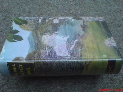 The Shell Country Book by Geoffrey Grigson Hardback 1973