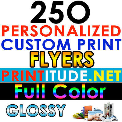 Custom Printed 250 FLYERS 8.5X11 FULL COLOR 100LB GLOSSY DOUBLE SIDED PRINTING